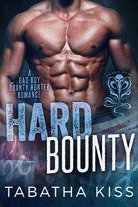 Review: Hard Bounty by Tabatha Kiss