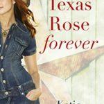 texas-rose-forever