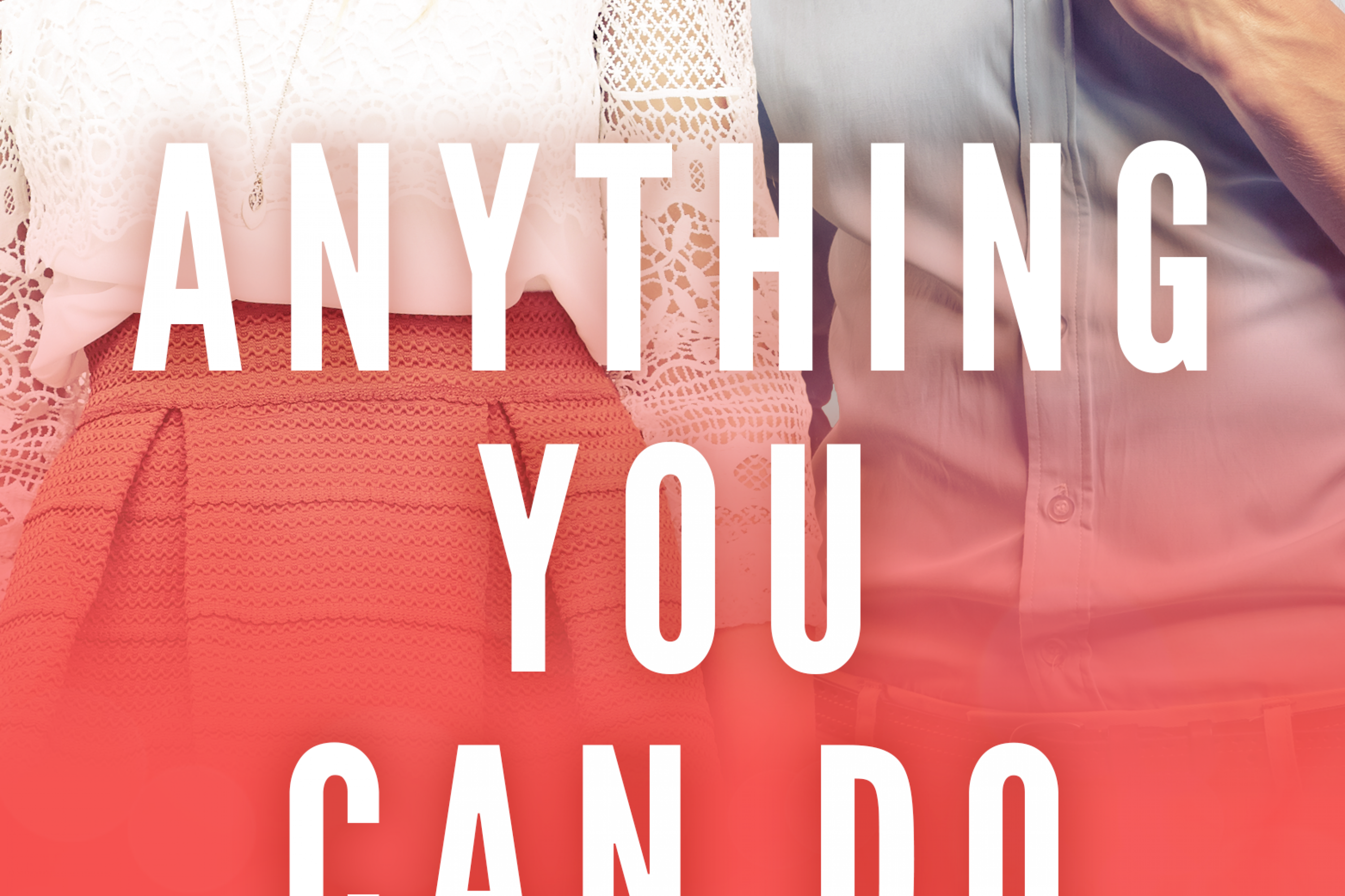 Cover Reveal – Anything You Can Do by R.S. Grey