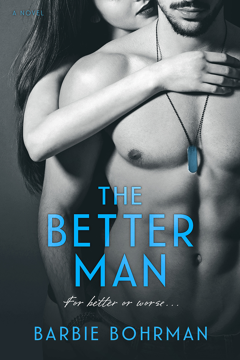 Cover Reveal – The Better Man by Barbie Bohrman