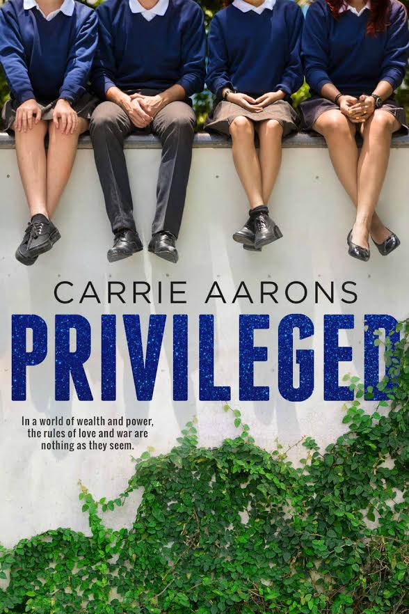 Cover Reveal – Privileged by Carrie Aarons
