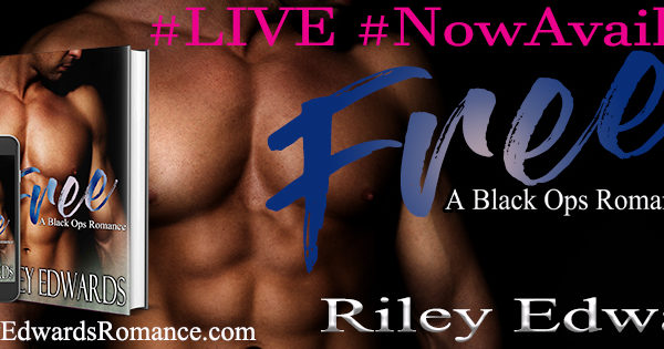 Release Day – Free by Riley Edwards