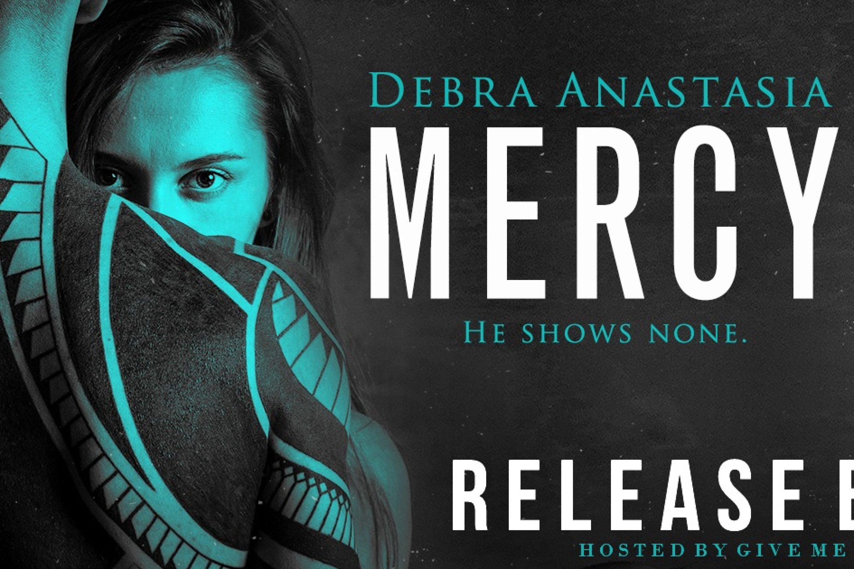 Release Biltz – Mercy by Debra Anastasia