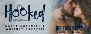 Release Blitz – Hooked by Karla Sorensen & Whitney Barbetti