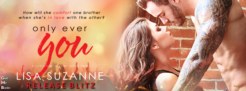 Release Blitz – Only Ever You by Lisa Suzanne