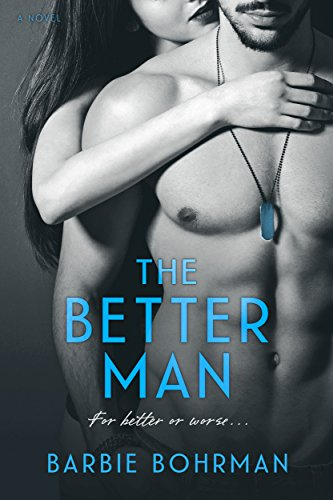 Release Blitz – The Better Man by Barbie Bohrman
