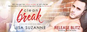 Release Blitz – Clean Break by Lisa Suzanne