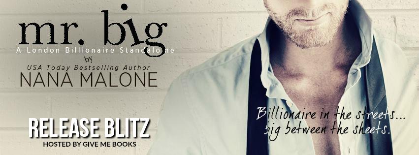Release Blitz – Mr. Big by Nana Malone