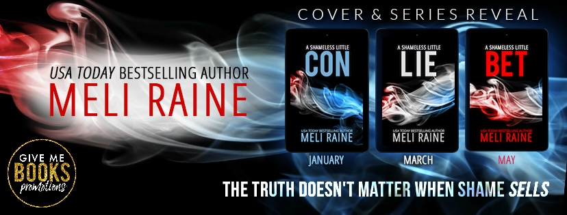 Cover and Series Reveal: A Shameless Little Con Book 1 of the Shameless Series by Meli Raine