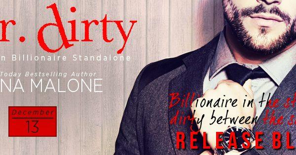 Release Blitz: Mr. Dirty by Nana Malone