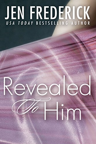 Sale: Revealed to Him by Jen Frederick