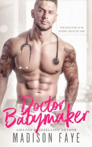 New and Only $0.99: Dr. Babymaker by Madison Faye