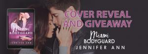 Cover Reveal: Miami Bodyguard by Jennifer Ann