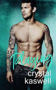 Review: Playing by Crystal Kaswell