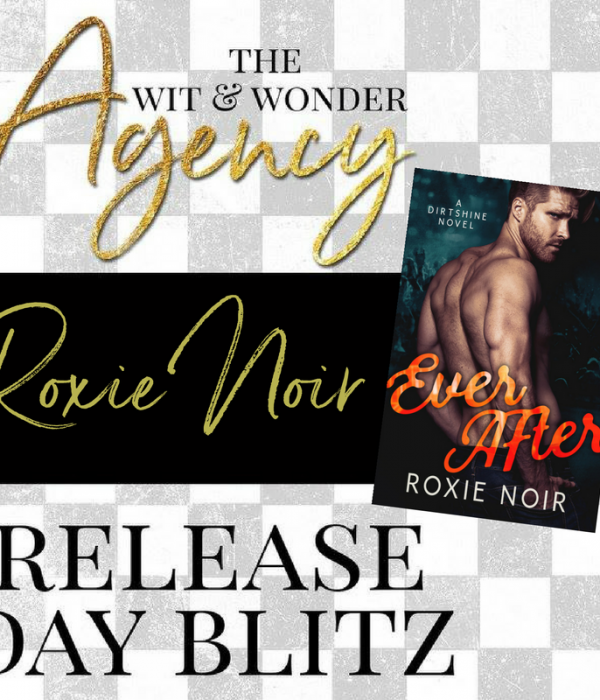 Release Blitz: Ever After by Roxie Noir