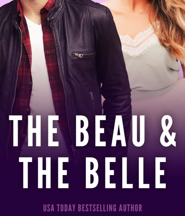 Preorder Now: The Beau & The Belle by R.S. Grey for only $0.99