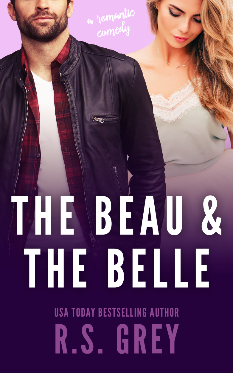 Cover Reveal: The Beau & The Belle by R.S. Grey