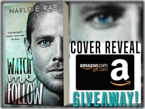 Cover Reveal: Watch Me Follow by Harloe Rae