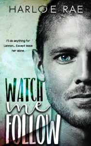 Review: Watch Me Follow by Harloe Rae
