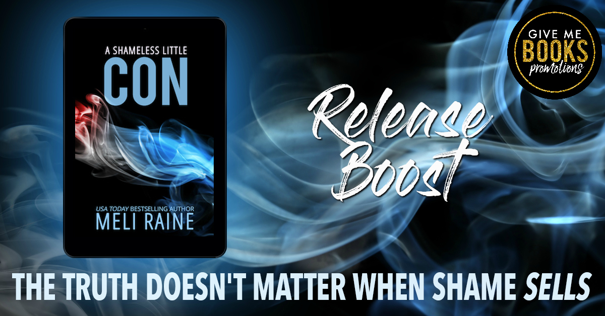 Release Boost: A Shameless Little Con by Meli Raine