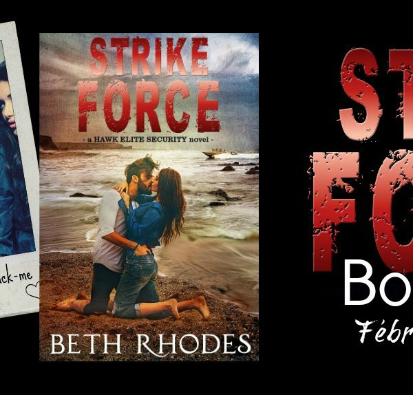 Book Blitz: Strike Force by Beth Rhodes