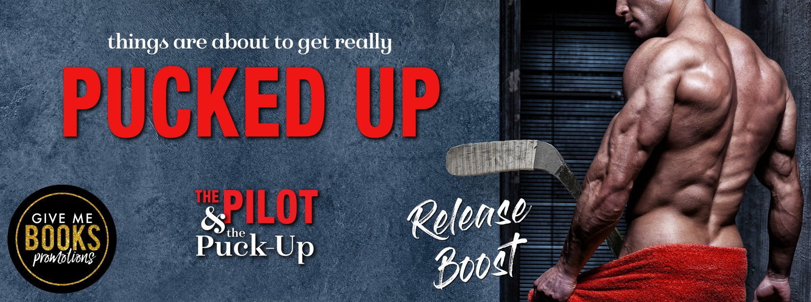 Release Boost: The Pilot and the Puck Up by Pippa Grant
