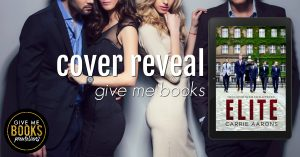 Cover Reveal: Elite by Carrie Aarons