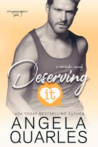 Review: Deserving It by Angela Quarles