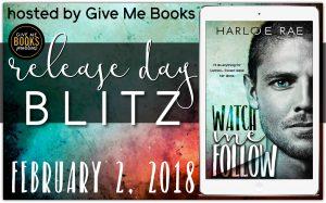 Release Blitz: Watch Me Follow by Harloe Rae