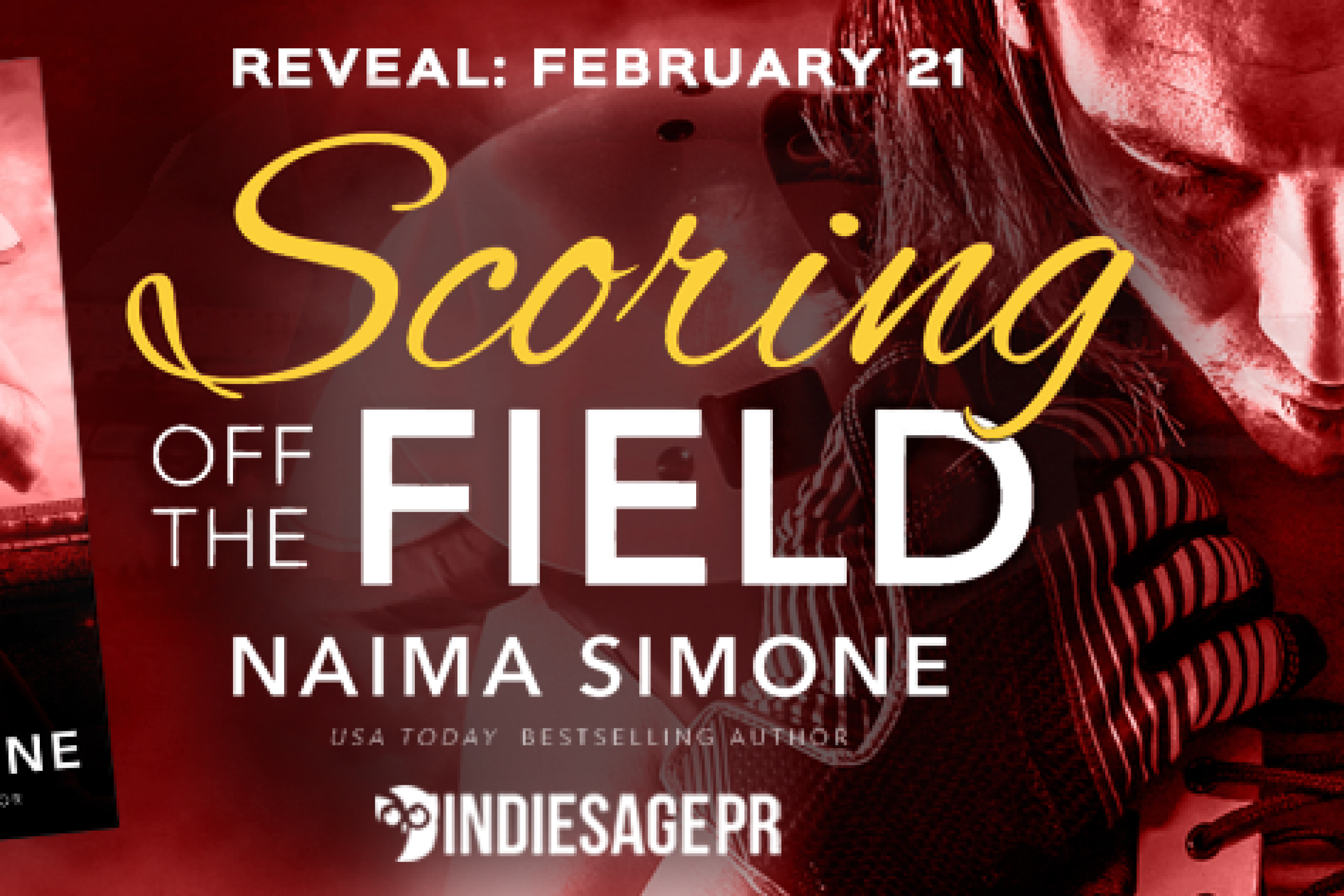 Cover Reveal: Scoring Off the Field by Naima Simone