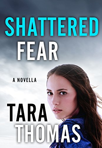 Review: Shattered Fear by Tara Thomas
