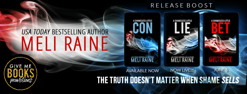 Release Boost: A Shameless Little Lie by Meli Raine