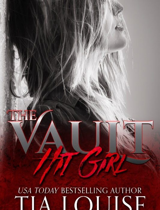 Now Live: Hit Girl by Tia Louise