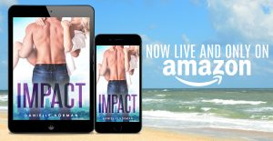 Now Live: Impact by Danielle Norman