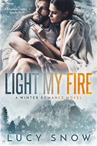 Review: Light My Fire by Lucy Snow