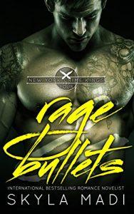 Review: Rage & Bullets by Skyla Madi