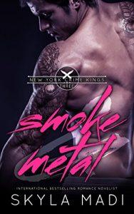 Review: Smoke & Metal by Skyla Madi