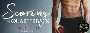 Cover Reveal: Scoring the Quarterback by S.M Soto