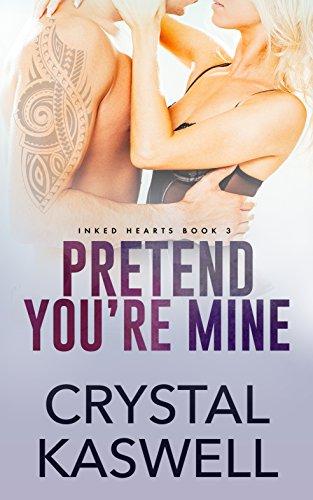 Review: Pretend You're Mine by Crystal Kaswell