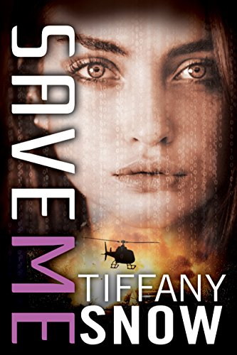 Review: Save Me by Tiffany Snow