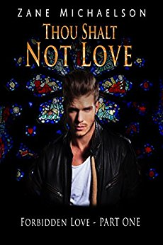 Release Day: Thou Shalt Not Love by Zane Michaelson