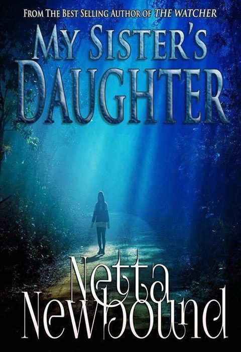 Release Day: My Sister's Daughter by Netta Newbound