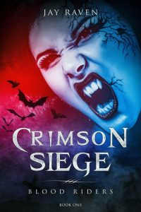 Now Available: Crimson Siege by Jay Raven