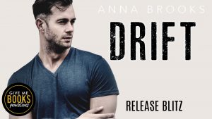 Release Blitz: Drift by Anna Brooks