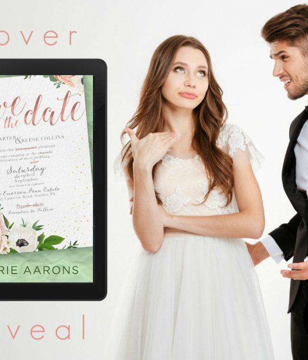 Cover Reveal: Save the Date by Carrie Aarons