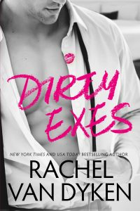 Review: Dirty Exes by Rachel Van Dyken