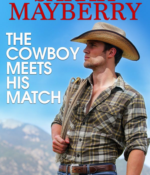 Cover Reveal: The Cowboy Meets his Match by Sarah Mayberry
