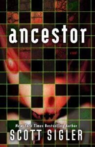 Sale: Ancestor by Scott Sigler