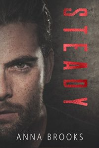 Sale: Steady by Anna Brooks