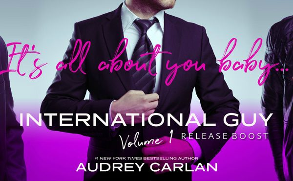 Release Boost: International Guy Volume 1 by Audrey Carlan
